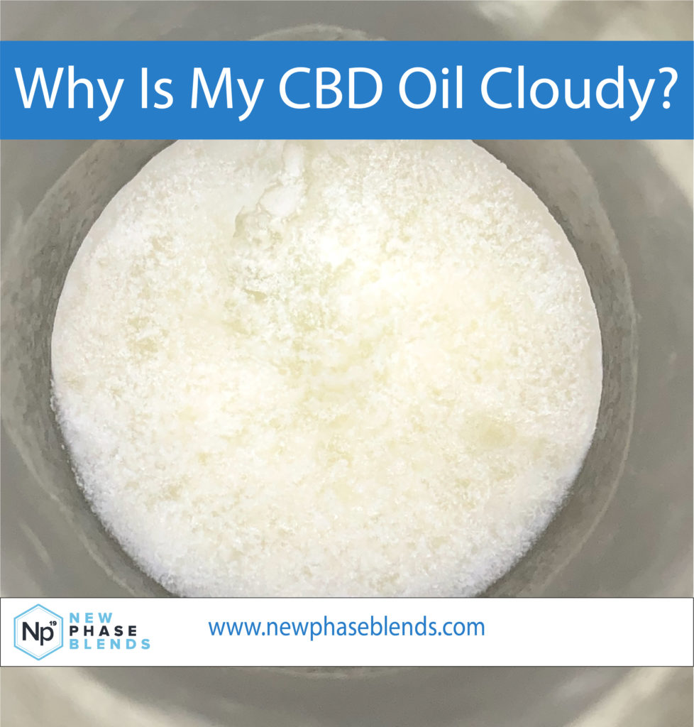 cloudy cbd oil