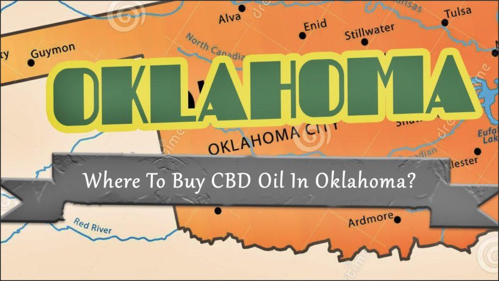 Where to buy CBD oil in Oklahoma?