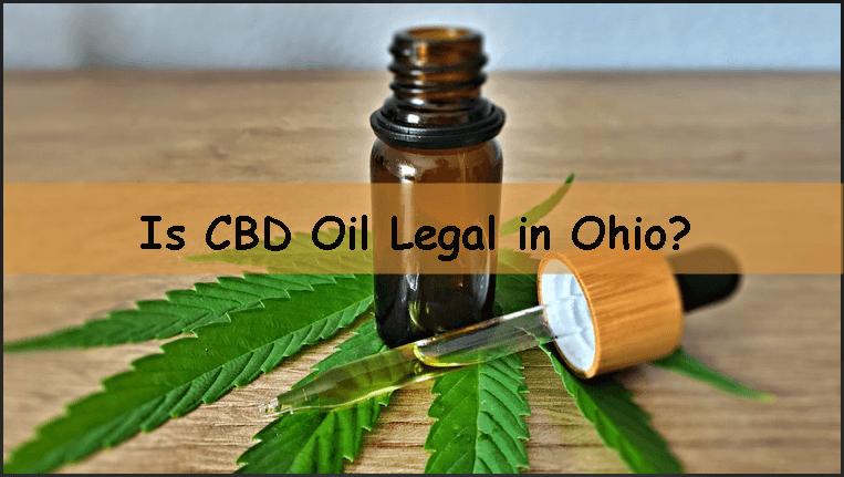 Is CBD Oil Legal In Ohio?