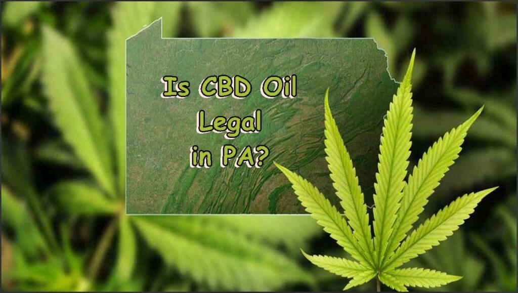 Is CBD Oil Legal in Pennsylvania?
