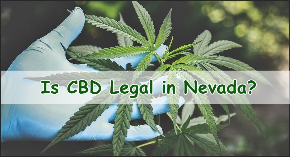Is CBD Legal in Nevada?