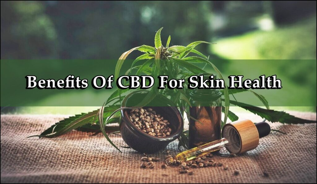 CBD For Skin Health