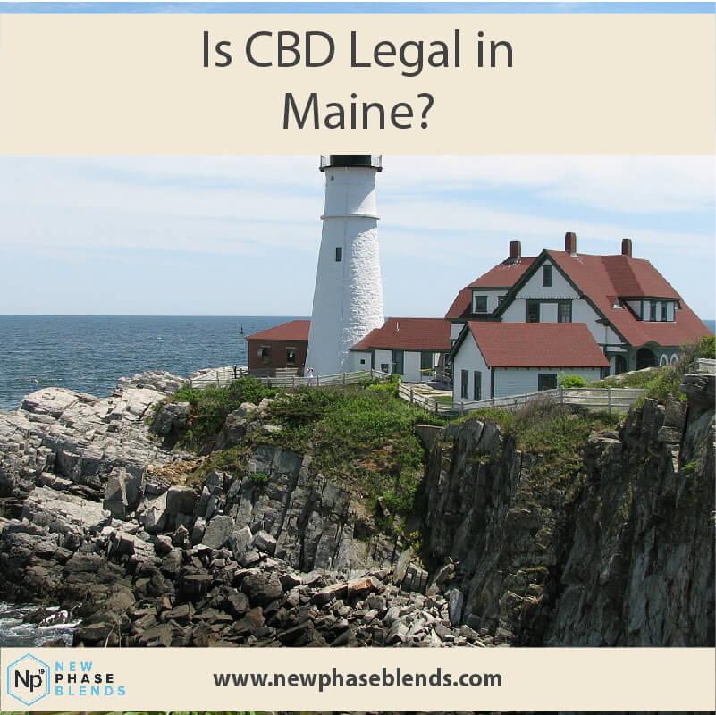 Is Cbd Legal In Maine?