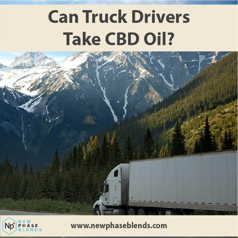 Can Truck Drivers Take Cbd Oil Article Thumbnail